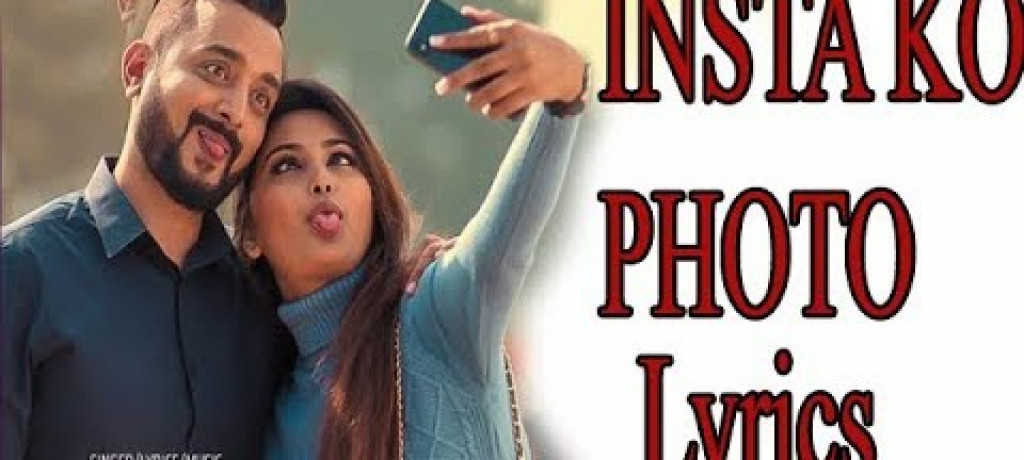Insta Ko Photo | Kali Prasad Baskota | Full Lyrics